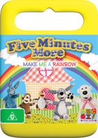 Five Minutes More Make Me A Rainbow