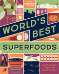 Lonely Planet Food: The World's Best Superfoods Books
