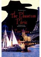 The Phantom of Paris sequel to Phantom of the Opera