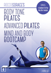 Rocco Sorace's Body Tone Pilates, Advanced Pilates and Mind & Body Bootcamp DVDs